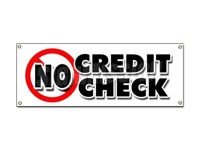 No Credit Check Banner Sign Car Automobile Pay Here Furniture Appliance