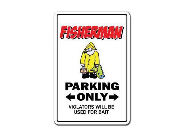 Fisherman sign parking reel fish fishing reel gift funny for Fishing gag gifts