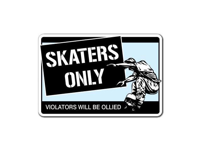 SKATERS ONLY Sign skateboard wheels trucks deck gift ...