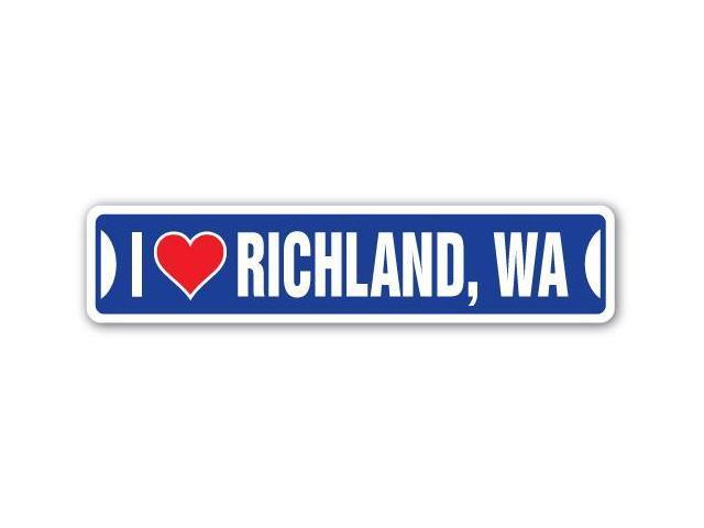 I LOVE RICHLAND, WASHINGTON Street Sign wa city state us wall road décor gift