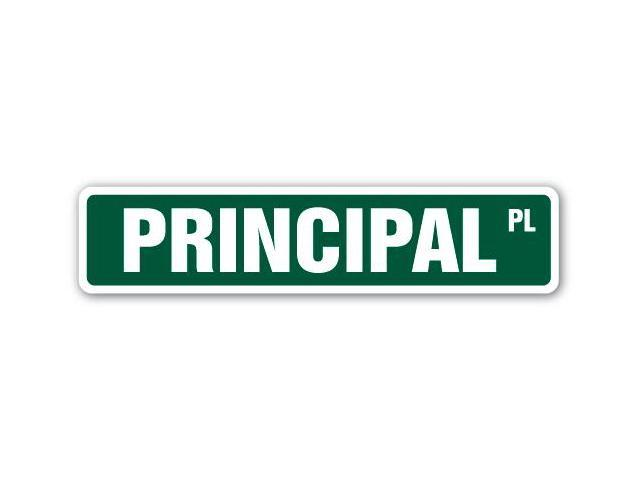 PRINCIPAL Street Sign high elementary middle school ...