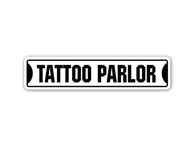 Tattoo parlor street sign gift artist parlour tattooist for Street sign tattoos