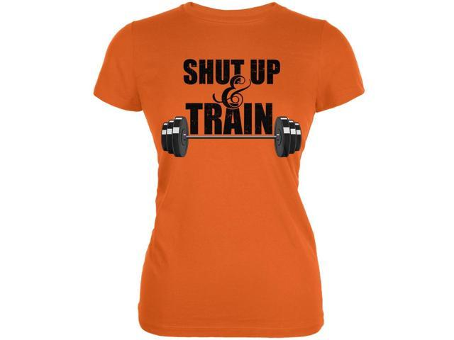 Shut Up & Train Orange Juniors Soft T-Shirt