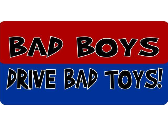 Bad Boy Toys : Bad boys drive toys photo license plate newegg