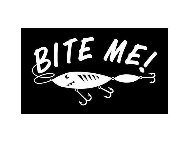 Bite Me Fishing Lure Hunting Decals 5 Inch