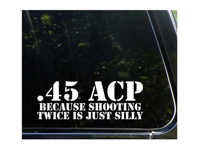 45 ACP because Military Decals 5 Inch
