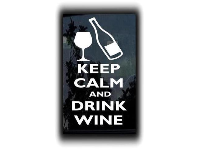 Keep Calm and Drink Wine Stickers For Cars 5 Inch