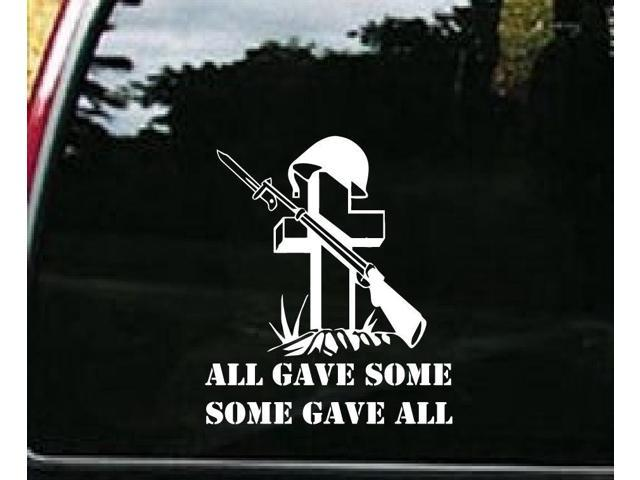 All gave some, some gave all Militray Cross Custom Window Decal Stickers 7.5 inch