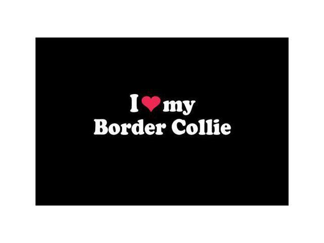I love My Border Collie Stickers For Cars 5 Inch