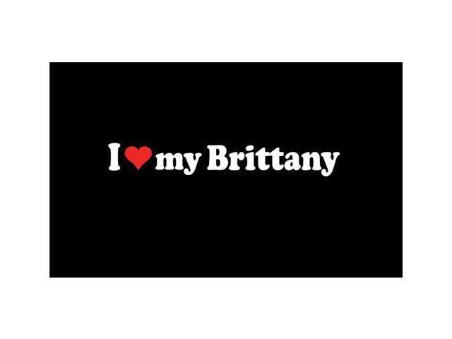 I love My Brittany Stickers For Cars 7 Inch