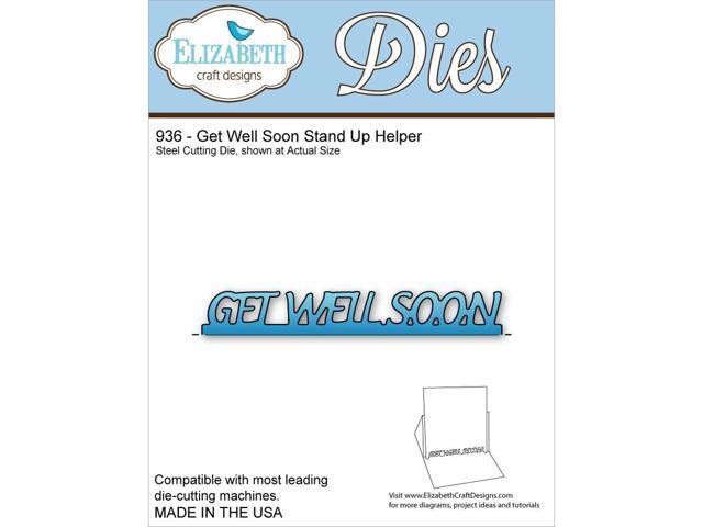 Elizabeth Craft Metal Die-Get Well Soon Stand Up Helper