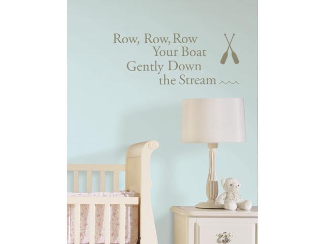 Row, Row, Row Wall Quote