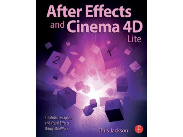 After Effects and Cinema 4D Lite Jackson, Chris