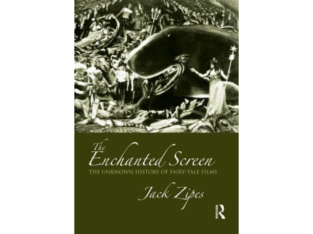 The Enchanted Screen Zipes, Jack David