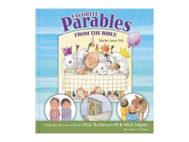 Favorite Parables from the Bible Butterworth, Nick/ Inkpen, Mick