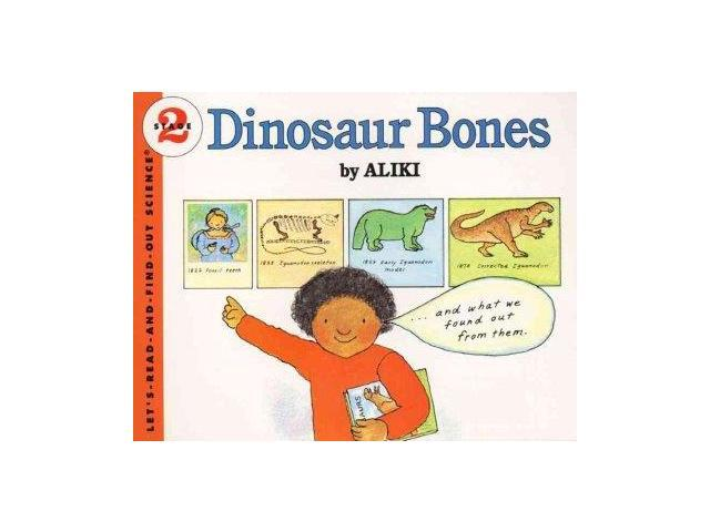 Dinosaur Bones Let's-read-and-find-out Science Stage 2 Aliki