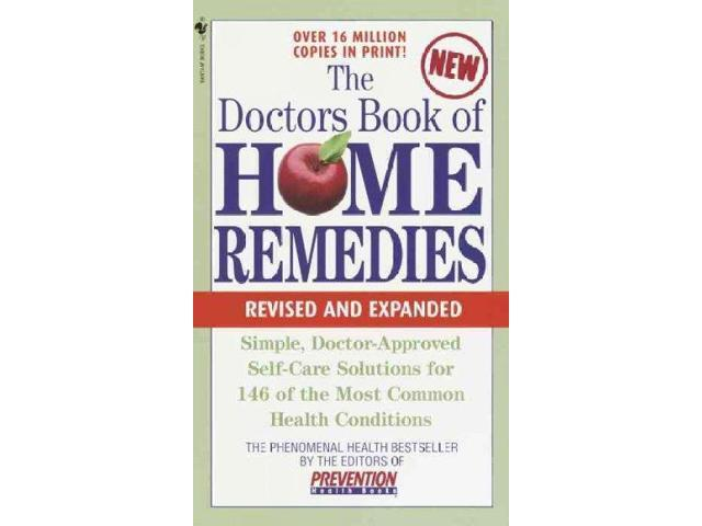 The Doctors Book of Home Remedies: Simple, Doctor-Approved Self-Care Solutions for 146 Common Health Conditions The Bantam Library of Prevention Magazine Health Books EXP REV RE Prevention Magazine He