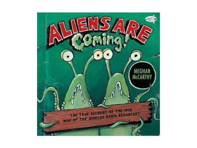 Aliens Are Coming! Dragonfly Books Reprint McCarthy, Meghan