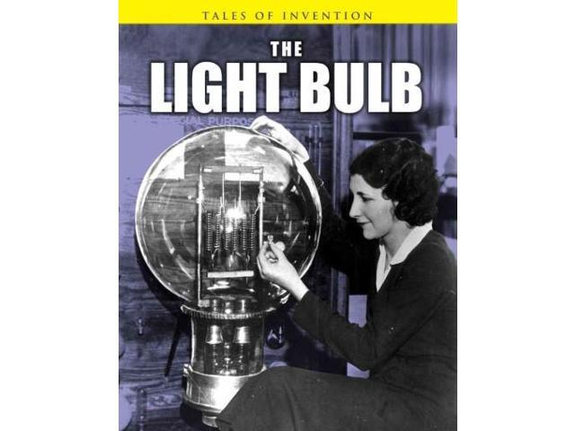 The Light Bulb Tales of Invention