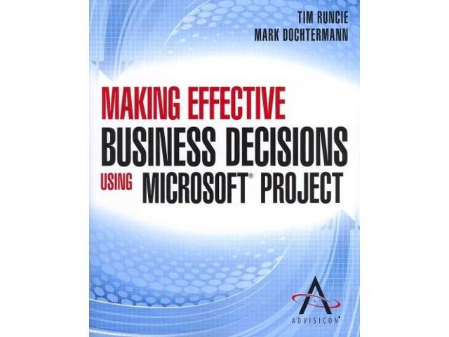 making effective business decisions through accounting Tools that will be used in chapters 6 through 8  is very important to the effective use of accounting information for  2 costs and decision making.