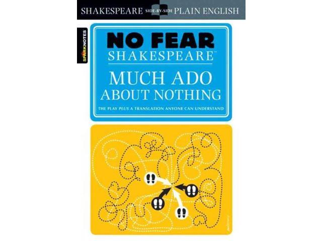 an analysis of much ado about nothing React: in shakespeare's much ado about nothing, there are the usual characters  that show up in most of shakespeare's pieces for instance the characters.
