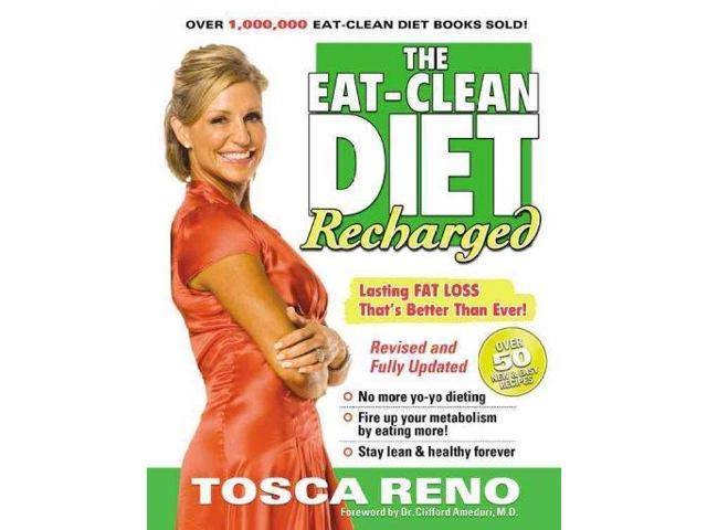 The Eat-Clean Diet Recharged: Lasting Fat Loss That's ...