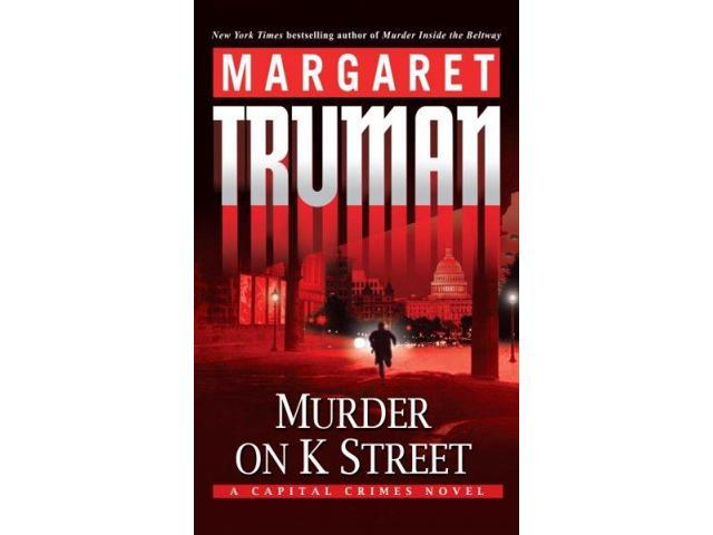 Murder on K Street: A Capital Crimes Novel (Capital Crimes)