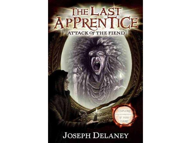 Attack of the Fiend Last Apprentice Reprint Delaney, Joseph/ Arrasmith, Patrick (Illustrator)