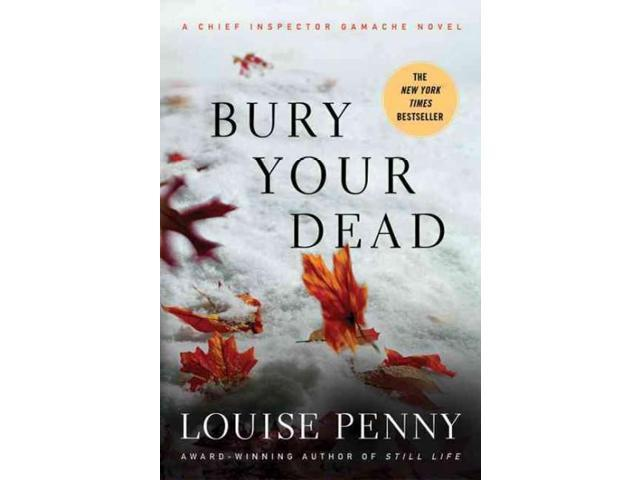 Bury Your Dead (Chief Inspector Gamache)