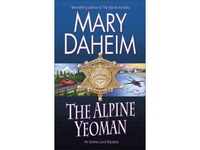 The Alpine Yeoman (Emma Lord Mystery)