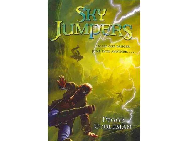 Sky Jumpers Sky Jumpers Eddleman, Peggy