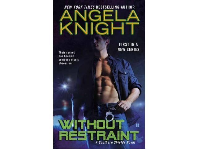 Without Restraint (Southern Shields)