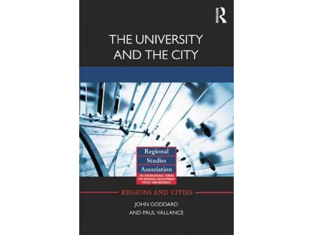 The University and the City Regions and Cities Reprint Goddard, John/ Vallance, Paul