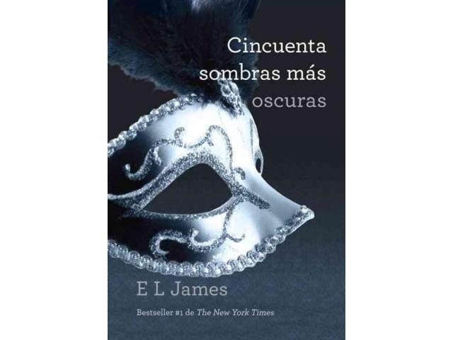 Cincuenta sombras mas oscuras / Fifty Shades Darker (SPANISH)
