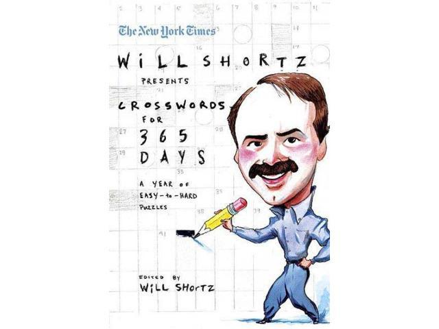 The New York Times Will Shortz Presents Crosswords for 365 Days Shortz, Will (Editor)