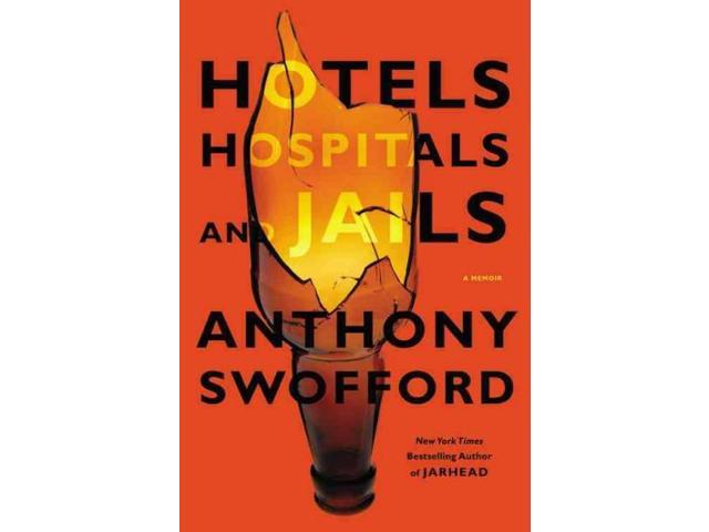 Hotels, Hospitals, and Jails Swofford, Anthony