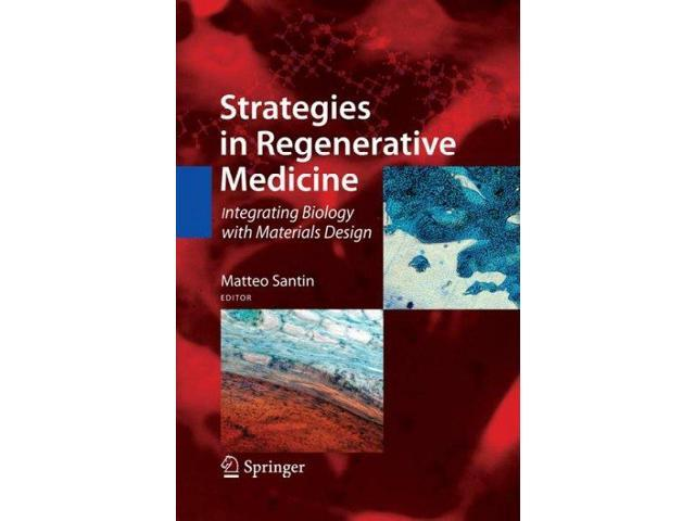 Strategies in Regenerative Medicine Santin, Matteo (Editor)