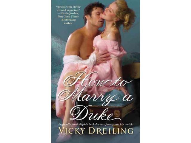 How to Marry a Duke Reprint Dreiling, Vicky