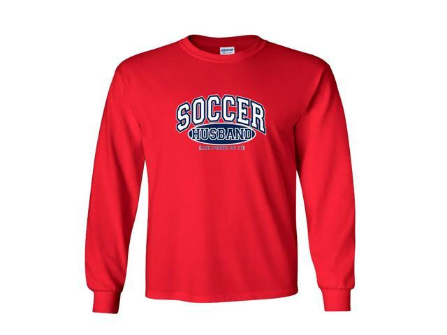 Soccer Husband and Proud of It Long Sleeve T-Shirt