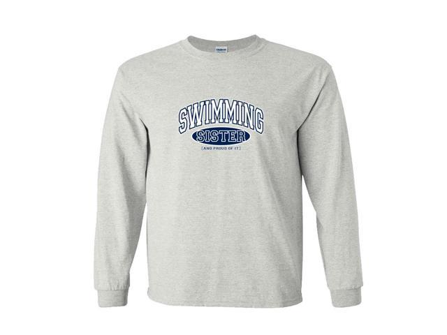 Swimming Sister and Proud of It Long Sleeve T-Shirt