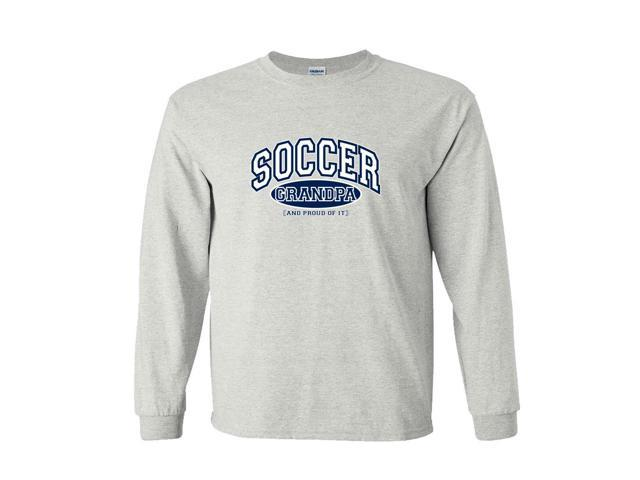 Soccer Grandpa and Proud of It Long Sleeve T-Shirt