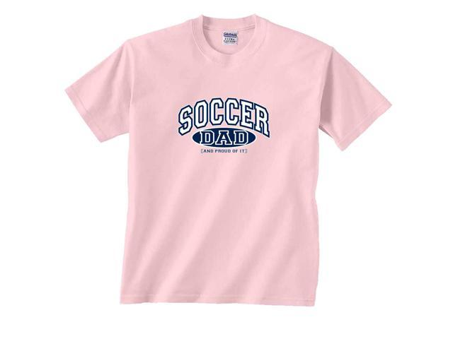 Soccer Dad and Proud of It T-Shirt