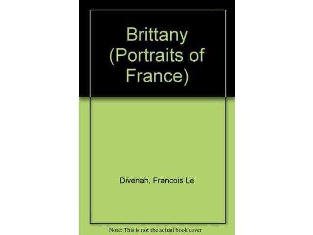 Brittany (Portraits of France)