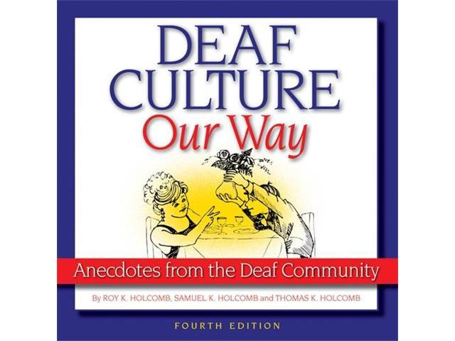 Harris Communications B447A Deaf Culture Our Way 4th Edition