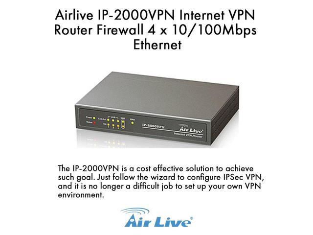 Airlive IP-2000VPN Internet VPN Router PPTP VPN Server, IPSec VPN Server
