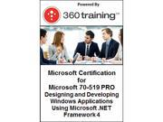 Microsoft Certification for Microsoft 70-519 PRO: Designing and Developing Windows Applications Using Microsoft .NET Framework 4 - Self Paced Online Course