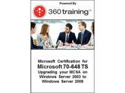 Microsoft Certification for Microsoft 70-648 TS: Upgrading your MCSA on Windows Server 2003 to Windows Server 2008 - Self Paced Online Course
