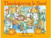 Thanksgiving Is Here! Reprint