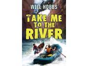 Take Me to the River Reprint Hobbs, Will