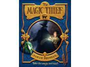 The Magic Thief Magic Thief Reprint Prineas, Sarah/ Caparo, Antonio Javier (Illustrator)